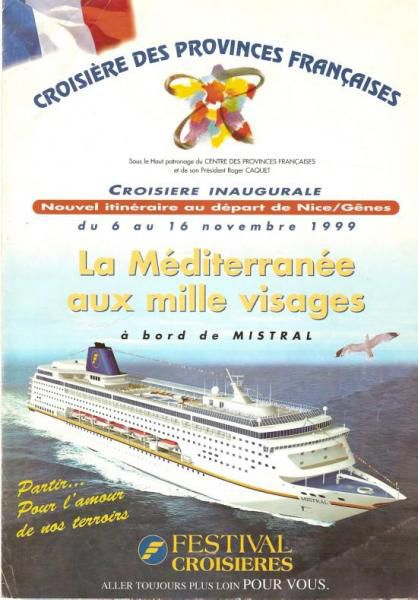 Croisière Inaugurale MISTRAL